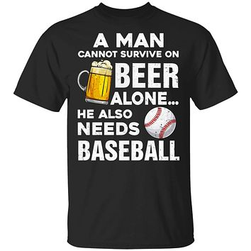 A Man Cannot Survive On Beer Alone He Also Needs BaseBall