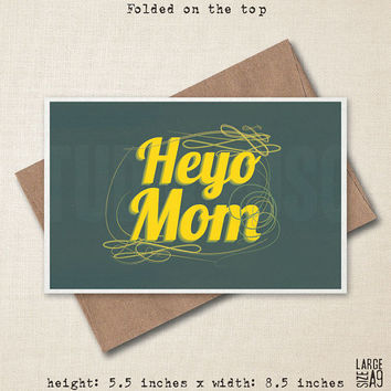 Heyo Mom Card - Reminder Card - Funny Greeting Card - Card For Mom - Card From Kids - Valentine - Card For Parents - A9 Custom Card