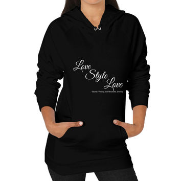 Love Style Love  Hoodie (on woman)
