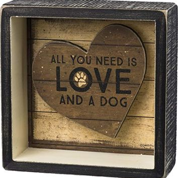 All You Need is Love and a Dog 5 x 5 Decorative Box Sign