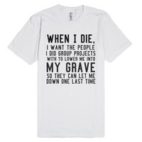 One last time.-Unisex White T-Shirt