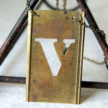 Letter V Necklace - Vintage Brass Stencil Letter Necklace - capital V - personalized jewelry - Brass Jewelry - Rustic Jewelry - Reclaimed