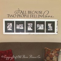 Supermarket: All because two people fell in love - Vinyl Wall Graphic from Old Barn Rescue Company Wall Decals