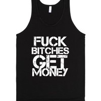Fuck Bitches Get Money-Unisex Black Tank