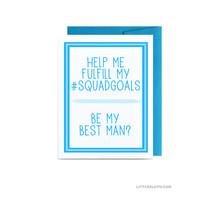 Funny be my best man card - blue wedding card groomsman help my fulfill my squad goals #squadgoals silly squad bridal party