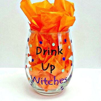 Drink Up Witches Stem Less Hand Painted Wine Glass Tumbler/Drink Up Witches Wine Glass Tumbler/Drink Up Witches WineGlass/HalloweenWineGlass