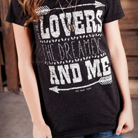 LOVERS DREAMERS AND ME TEE
