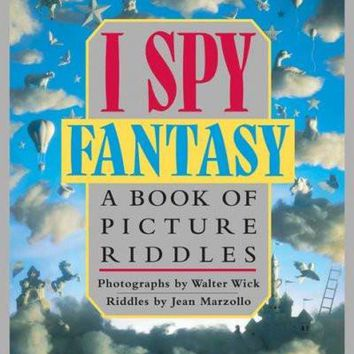 I Spy Fantasy: A Book of Picture Riddles (I Spy)