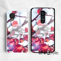 Life is pretty Amazing LG phone case, Life quote typo phone case for LG G2 Nexus 4 Nexus 5, LG google back cover, C34