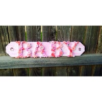 Wooden Baby Sign for Baby Girl- Buttons & Bling Baby Fence wood Sign Pink Nursery