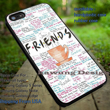 Friends Quotes Art iPhone 6s 6 6s+ 5c 5s Cases Samsung Galaxy s5 s6 Edge+ NOTE 5 4 3 #movie #Friends dt