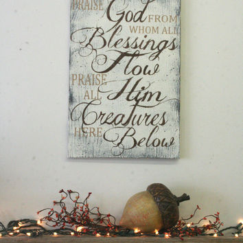 Praise God From Whom All Blessings Flow Thanksgiving Home Decor Distressed Wood Sign Fall Wall Decor Mantel Decoration Christian Wall Art