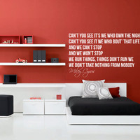 Miley Cyrus Wall Decal We Cant Stop Inspirational Wall Quote 27 x 16 inches