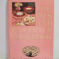Pink The Pies And Pastries Cookbook 1984 Favorite Recipes of Home Economics Teachers