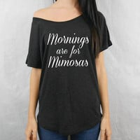 Mornings are for Mimosas Off Shoulder Triblend Flowy. Sunday Brunch Shirt. Funny Graphic Tee Yoga Top. XS Small Medium Large XL. Eco.