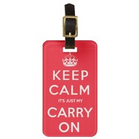Keep Calm Funny Luggage Tag