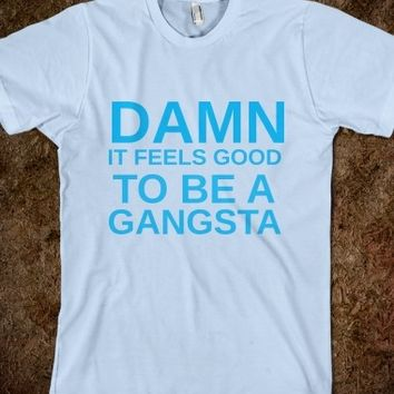 Supermarket: Damn It Feels Good To Be A Gangsta from Glamfoxx Shirts