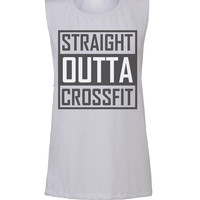 straight outta crossfit workout tank workout top workout womens workout shirts workout clothes gym tank gym shirts fitness tank activewear
