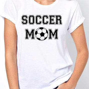 Soccer Mom T-Shirt - Be a proud momma at your kids soccer games