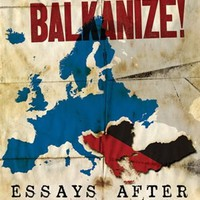 Don't Mourn, Balkanize!: Essays After Yugoslavia, Book by Andrej Grubacic (Paperback) | chapters.indigo.ca