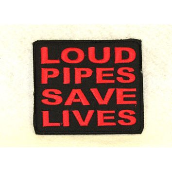 LOUD PIPES SAVE LIVES Small Patch for Biker Vest SB723