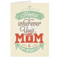 Happy Mother's Day, Mom`s Home greetings card