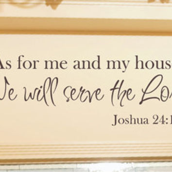As For Me And My House Wall Decal   Scripture Quote Vinyl Decal
