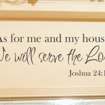 As For Me And My House Wall Decal   Scripture Quote Vinyl Decal   Vinyl  Lettering