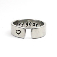 I Carry Your Heart Ring, Affirmation Ring, Love Statement Ring, Handstamped aluminum Cuff Ring
