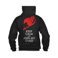 Fairy Tail - Keep Calm and Join My Guild -Unisex Hoodie  - SSID2016