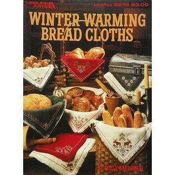 Winter Warming Bread Cloths - Counted Cross Stitch Leaflet - Leisure Arts