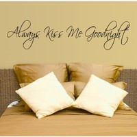Always Kiss Me Goodnight Hearts Wall Decal Decor Love Words Large Nice Sticker Text
