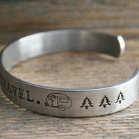Cuff  Bracelet Life Is Short, Travel Hand Stamped Aluminum Made To Order Personalized Inspirational Custom Quote Metal Jewelry Lightweight