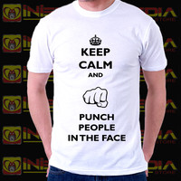 T- Shirt Keep Calm and Punch People in the face Rock Shirt Hip Hop Top Punk Top