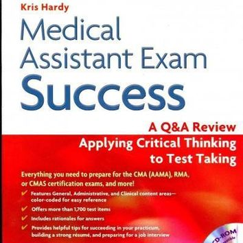 Medical Assistant Exam Success: A Q&A Review Applying Critical Thinking to Test Taking (Davis's Q&a Success Series)