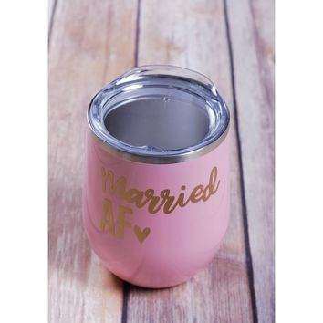 Married AF Wine Tumbler {Multiple Colors}