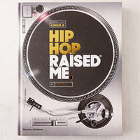 Hip Hop Raised Me By DJ Semtex | Urban Outfitters