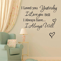 I Loved You Yesterday Words Wall Stickers Home Decoration Removabl Wallpaper Mural DIY Decor