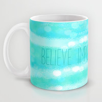 believe impossible things Mug by Sylvia Cook Photography