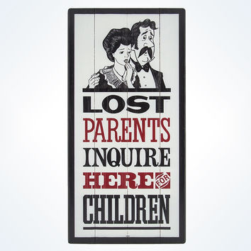 Disney Parks Lost Parents Inquire Here For Children Sign By Maher New