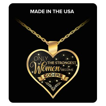 Coder Jewelry - Computer Coder Gifts - Only the Strongest Women Become Coders Gold Plated Pendant Charm Necklace Gift