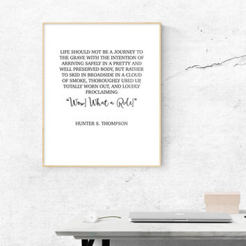 Hunter S. Thompson Quote, wow what a ride, typographic poster,  digital Download, Wall art printable, Instant Download, motivational art