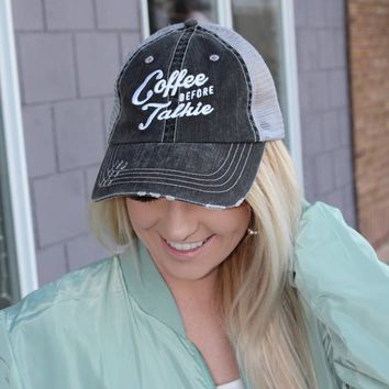Coffee Before Talkie Hat - 2 Colors