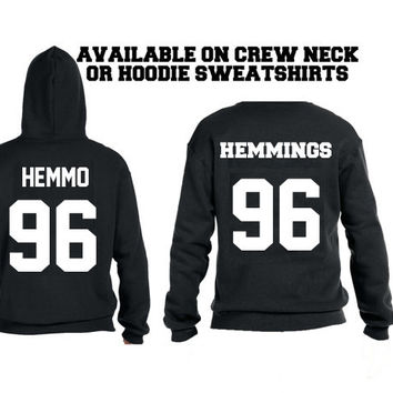 Hemmings 96 or Hemmo 96  Jerzee style DOB  ultra soft  Crew neck sweatshirt or hoodie