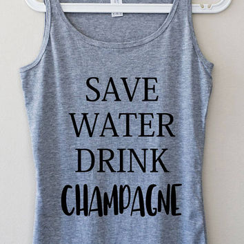 Save Water Drink Champagne  Funny Gray Pink Elegant Women Tank Top Fitness Muscle Yoga Mom Graphic Tee Shirt