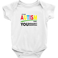 It's A Autism Thing Baby Onesuit
