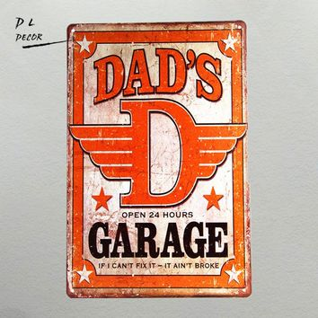 DL-Vintage home decor Dad's Garage Metal tin Sign art wall Decor FUNNY HUMOROUS gifts