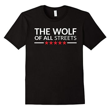 The Wolf Of All Streets Tee Shirt