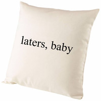 Fifty Shades Of Grey Laters Baby Cushion Cover