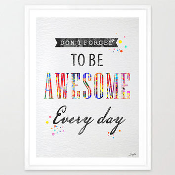"Quote Watercolor illustration Art Print,""Do not forget to be Awesome every day"",Home Decor,Birthday Gift,Motivational/Inspirational Art,#145"